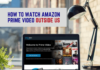 Watch-Amazon-Prime-Video-Outside-US