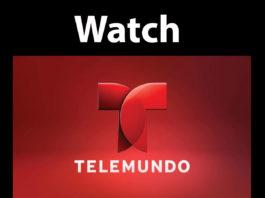 Watch Telemundo Live Online Outside US